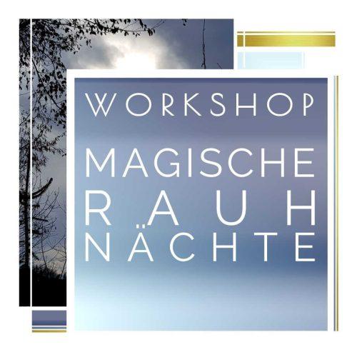 Rauhnächte Workshop 1